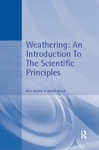 Weathering An Introduction To The Scientific Principles