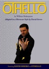 OTHELLO Adapted In A Moroccan Style