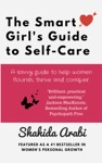 The Smart Girls Guide To Self-Care