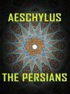 Aeschylus - The Persians