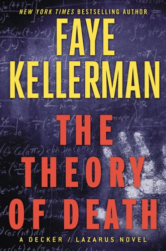 Faye Kellerman - The Theory of Death
