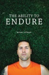 The Ability To Endure