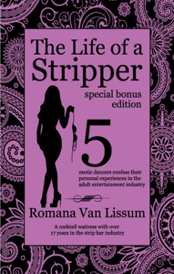 The Life of a Stripper: Special Bonus Edition Book Review
