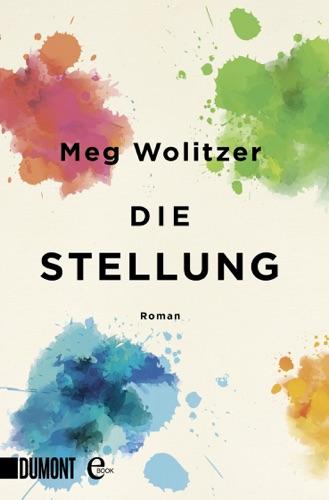 Meg Wolitzer & Werner Löcher-Lawrence - Die Stellung