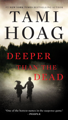 Tami Hoag - Deeper Than the Dead book
