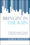 Bringin In The Rain A Woman Lawyers Guide To Business Development