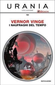 I naufraghi del tempo (Urania) Book Cover