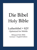 Holy Bible, German and English Edition (Die Bibel)