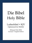 Holy Bible, German and English Edition (Die Bibel)