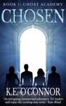 Chosen Ghost Academy Book 1