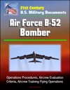 21st Century US Military Documents Air Force B-52 Bomber - Operations Procedures Aircrew Evaluation Criteria Aircrew Training Flying Operations