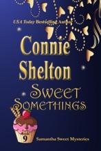 Sweet Somethings: The Ninth Samantha Sweet Mystery