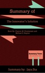 Summary Of The Innovators Solution