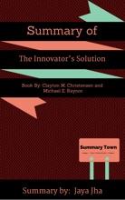 Summary Of The Innovator's Solution
