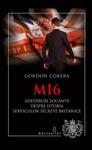 MI6 Adevruri Ocante Despre Istoria Serviciilor Secrete Britanice