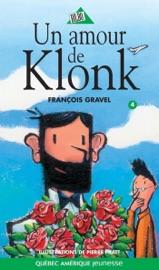 Un amour de Klonk - François Gravel