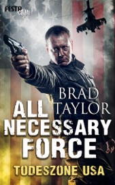 All Necessary Force - Todeszone USA PDF Download