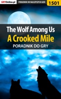 The Wolf Among Us - A Crooked Mile (Poradnik do gry)