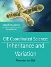 CIE Coordinated Science Inheritance And Variation