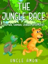 The Jungle Race Stories Games Jokes And More