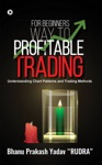 For Beginners Way To Profitable Trading