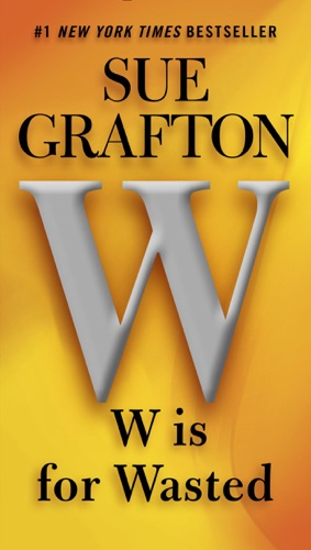 Sue Grafton - W Is for Wasted