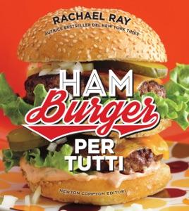 Hamburger per tutti da Rachael Ray