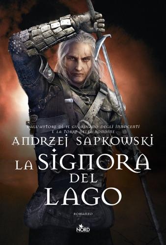 Andrzej Sapkowski - La Signora del Lago