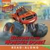 Welcome To The Monster Dome Blaze And The Monster Machines Enhanced Edition