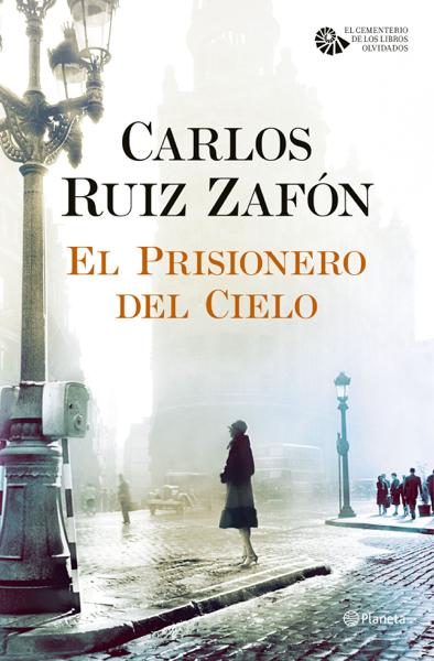 El Prisionero del Cielo por Carlos Ruiz Zafón