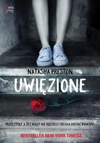 Natasha Preston - Uwięzione
