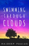 Swimming Through Clouds Book One