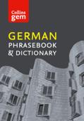 Collins German Phrasebook and Dictionary (Collins Gem)
