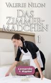 Das Zimmermädchen - Erotischer Roman: 1. Kapitel - Leseprobe