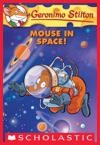Geronimo Stilton 52 Mouse In Space