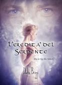L'Eredità del Serpente (She is my Sin Vol. 1)