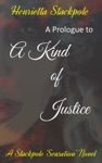 A Prologue To A Kind Of Justice
