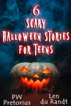 6 Scary Halloween Stories For Teens