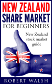 New Zealand Share Market For Beginners: New Zealand Stock Market Guide