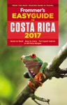 Frommers EasyGuide To Costa Rica 2017