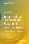 Socially-critical Environmental Education In Primary Classrooms
