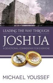 LEADING THE WAY THROUGH JOSHUA