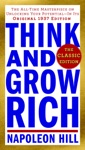 Think And Grow Rich The Classic Edition