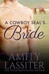 A Cowboy SEALs Bride