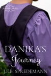 Danikas Journey Amish Girls Series - Book 2