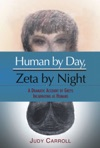 Human By Day Zeta By Night A Dramatic Account Of Greys Incarnating As Humans