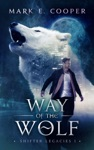 Way Of The Wolf Shifter Legacies 1