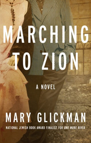 Mary Glickman - Marching to Zion