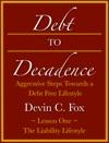 Debt To Decadence