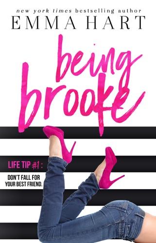 Being Brooke - Emma Hart - Emma Hart
